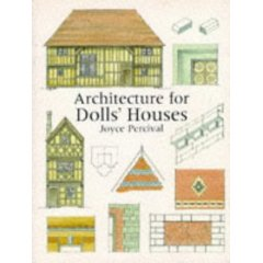 Architecture for Dolls' Houses (Paperback)