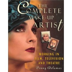 The Complete Make-Up Artist: Working in Film, Television and Theatre (Paperback)
