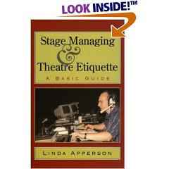Stage Managing and Theatre Etiquette: A Basic Guide (Paperback)