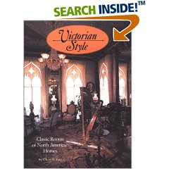 Victorian Style: Classic Homes of North America (Hardcover)