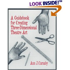 A Guidebook for Creating Three-Dimensional Theatre Art