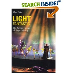 Light Fantastic: The Art and Design of Stage Lighting (Photography)