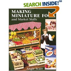 Making Miniature Food and Market Stalls (Paperback)