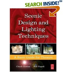 Scenic Design and Lighting Techniques: A Basic Guide for Theatre (Paperback)