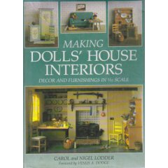 Making Dolls' House Interiors: Decor and Furnishings in 1/12 Scale (Hardcover)