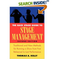 The Backstage Guide to Stage Management: Traditional and New Methods for Running a Show