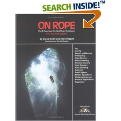 On Rope: North American Vertical Rope Techniques for Caving … Rappellers (Hardcover)