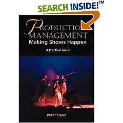 Production Management: Making Shows Happen: A Practical Guide