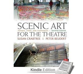 Scenic Art for the Theatre, Second Edition: History, Tools, and Techniques (Kindle Edition)