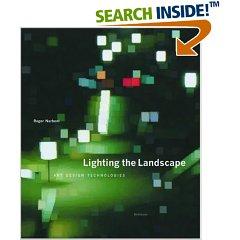 Lighting the Landscape: Art, Design, Technologies