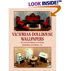 Victorian Dollhouse Wallpapers: Six Full-Color Patterns on 24 Sheets